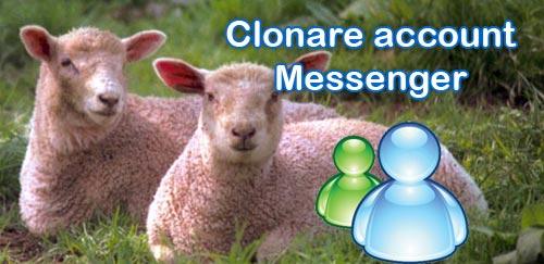 come clonare account messenger